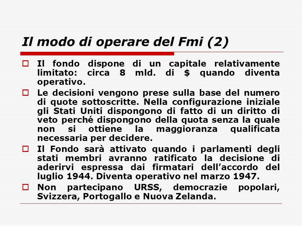 Il modo di operare del Fmi (2)