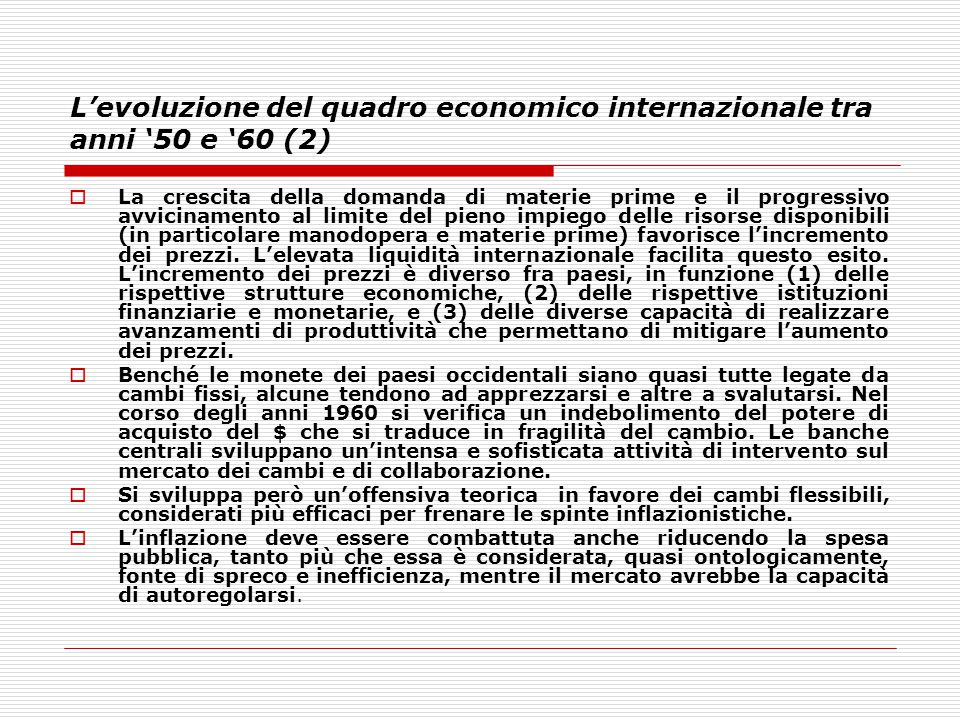 L'evoluzione del quadro economico internazionale tra anni '50 e '60 (2)
