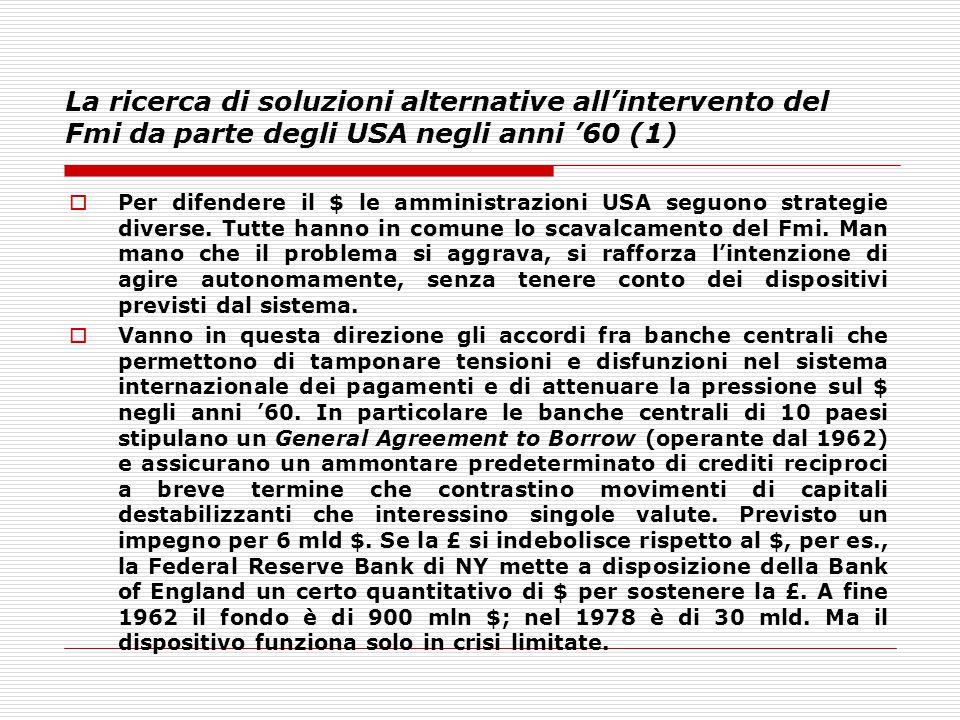 La ricerca di soluzioni alternative all'intervento del Fmi da parte degli USA negli anni '60 (1)