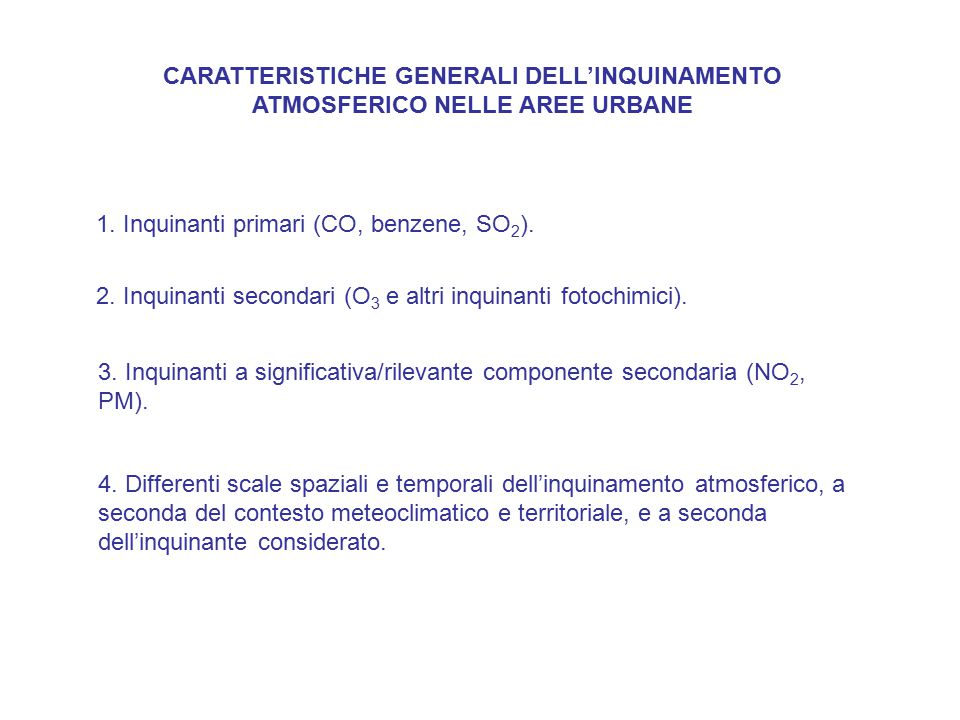 CARATTERISTICHE GENERALI DELL'INQUINAMENTO ATMOSFERICO NELLE AREE URBANE