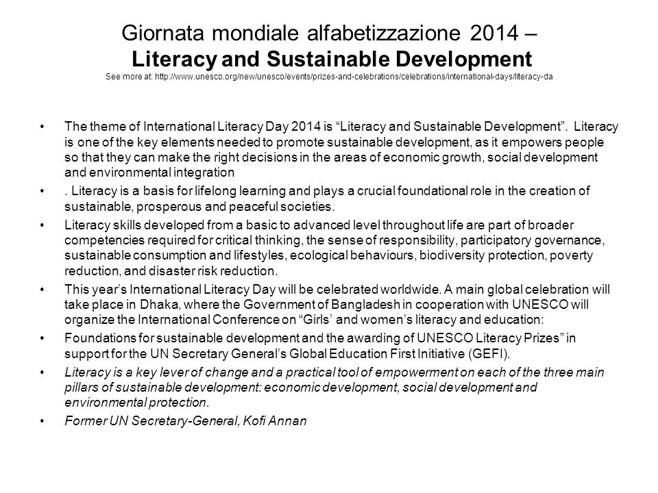 Giornata mondiale alfabetizzazione 2014 – Literacy and Sustainable Development See more at: http://www.unesco.org/new/unesco/events/prizes-and-celebrations/celebrations/international-days/literacy-da