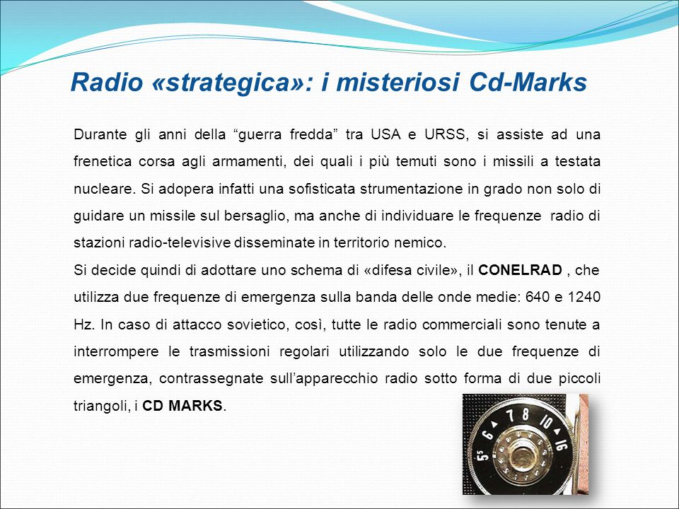 Radio «strategica»: i misteriosi Cd-Marks