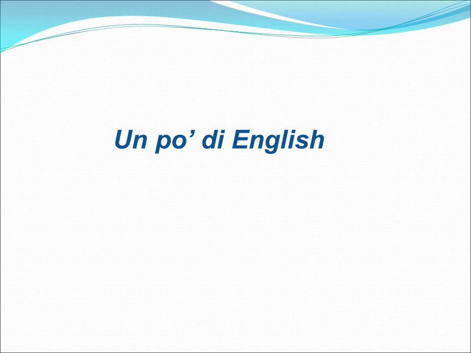 Un po' di English