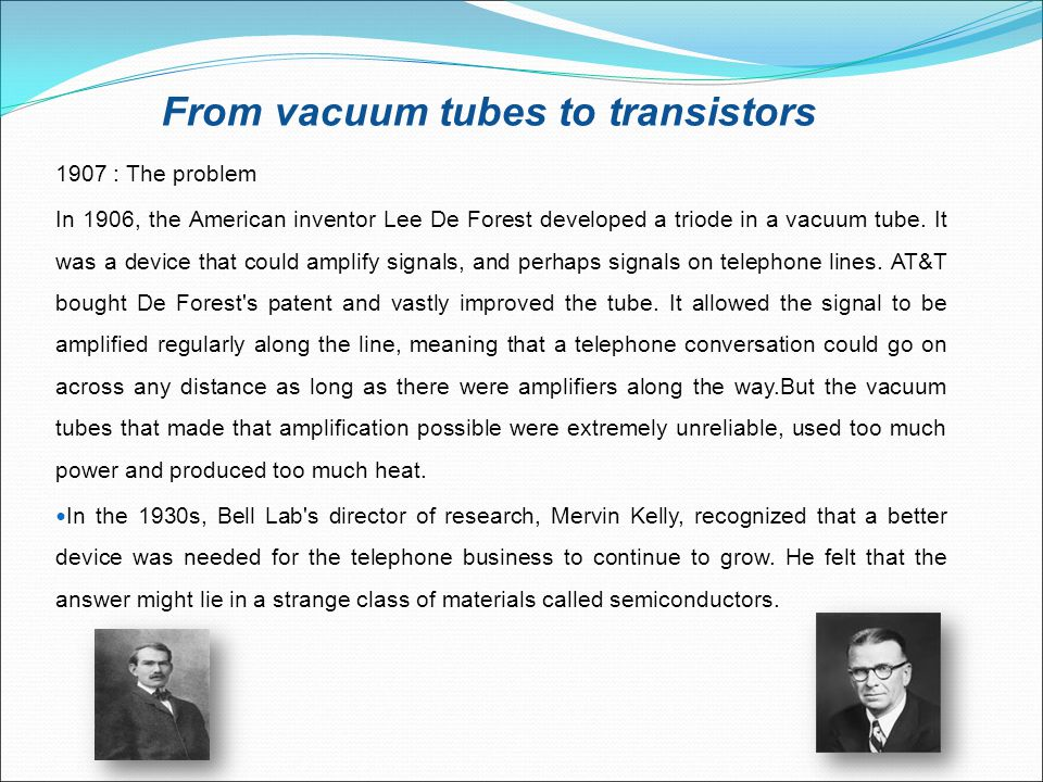 From vacuum tubes to transistors