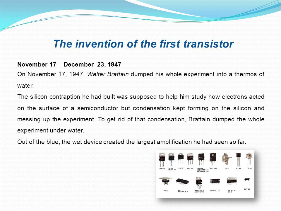 The invention of the first transistor