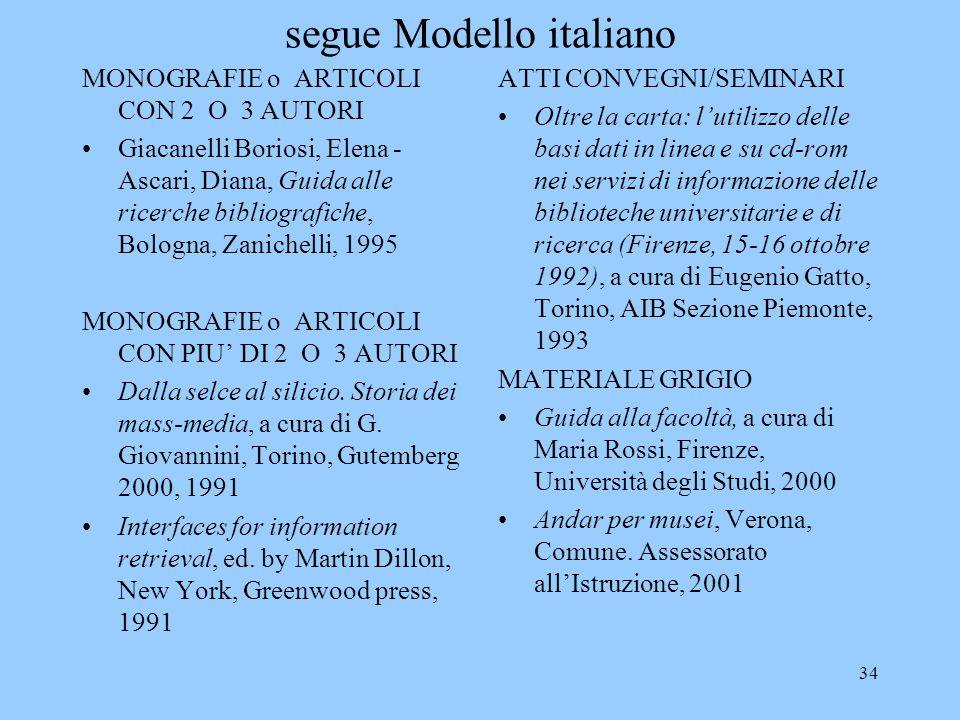 segue Modello italiano