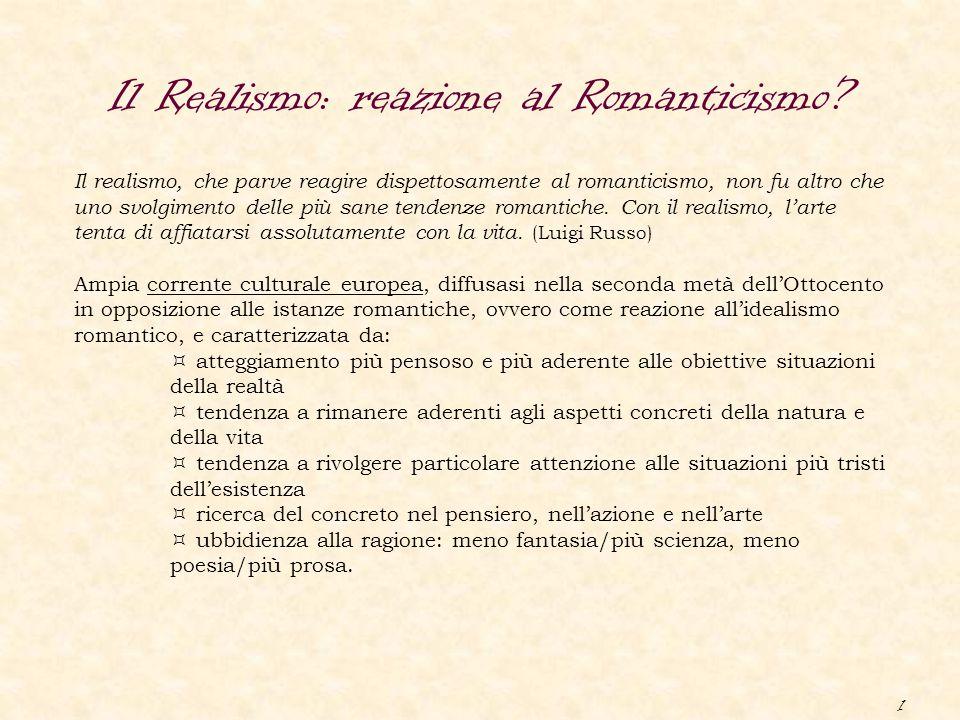 Il Realismo: reazione al Romanticismo