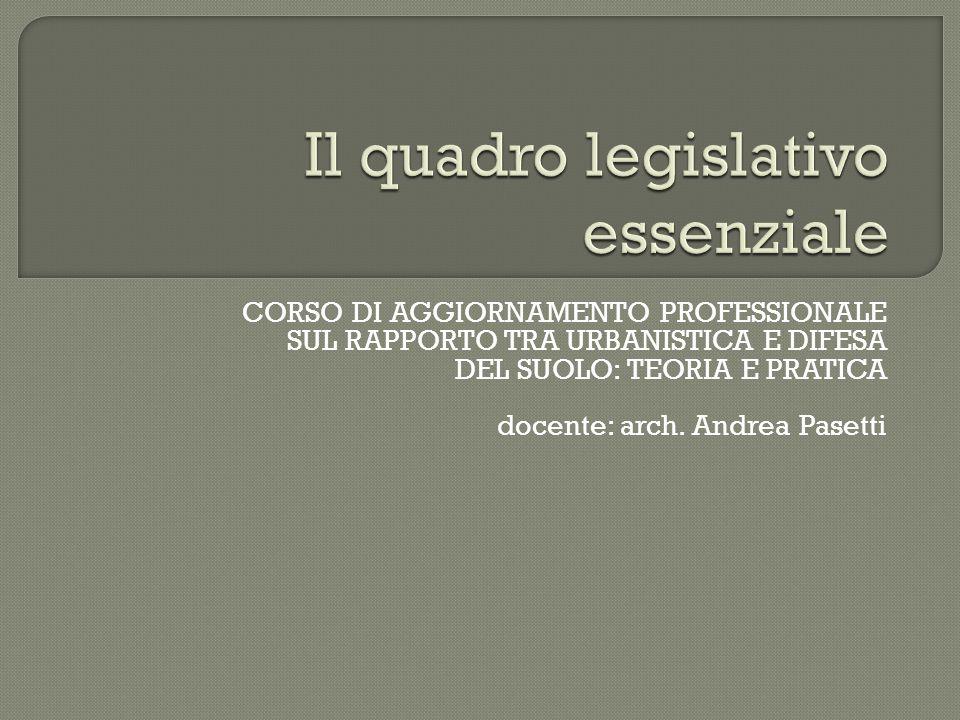 Il quadro legislativo essenziale