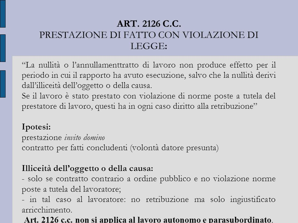 ART. 2126 C.C. PRESTAZIONE DI FATTO CON VIOLAZIONE DI LEGGE: