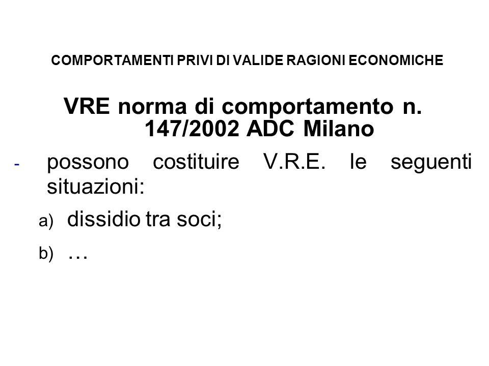 COMPORTAMENTI PRIVI DI VALIDE RAGIONI ECONOMICHE