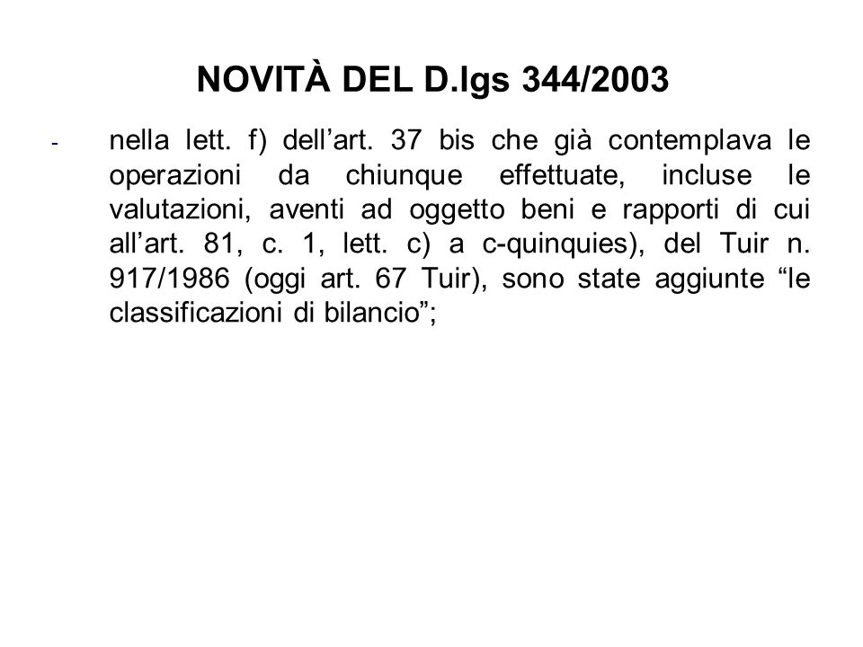 NOVITÀ DEL D.lgs 344/2003