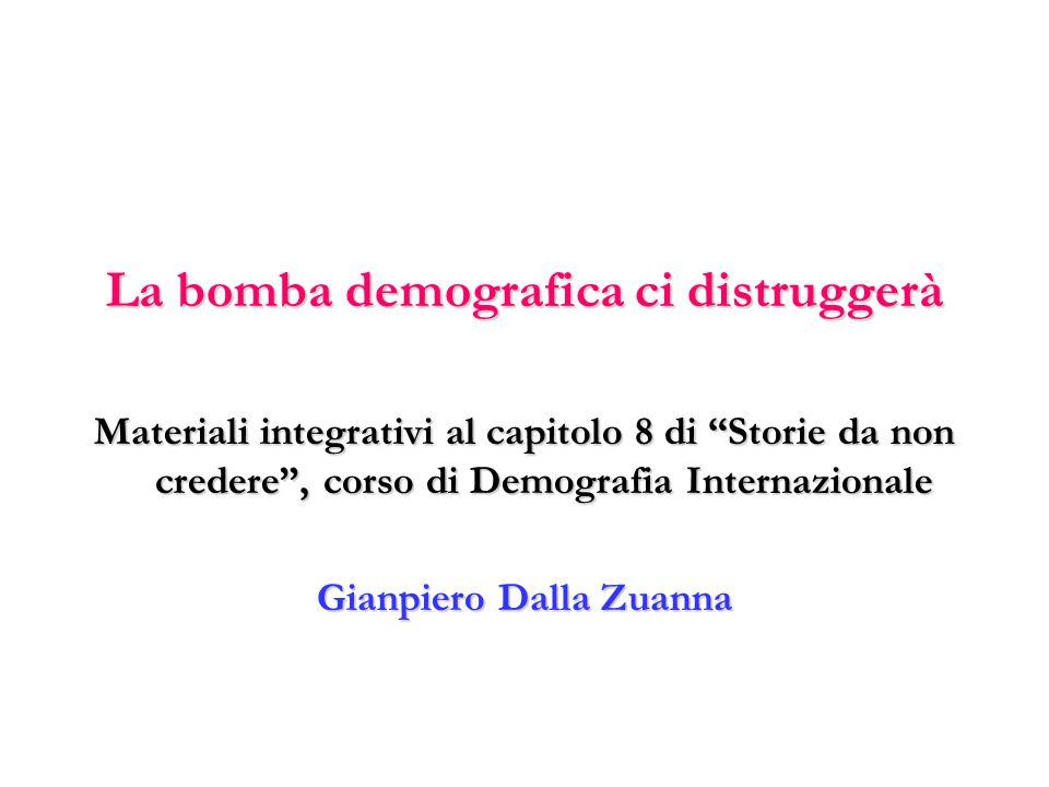 La bomba demografica ci distruggerà Gianpiero Dalla Zuanna