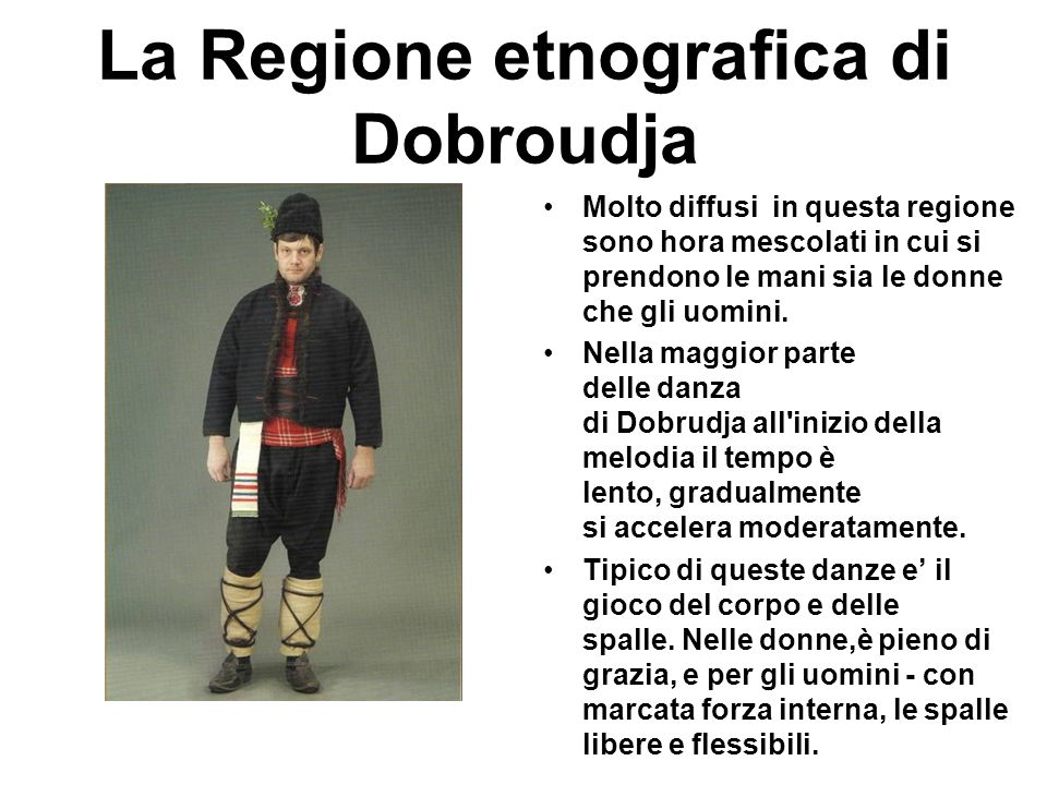 La Regione etnografica di Dobroudja
