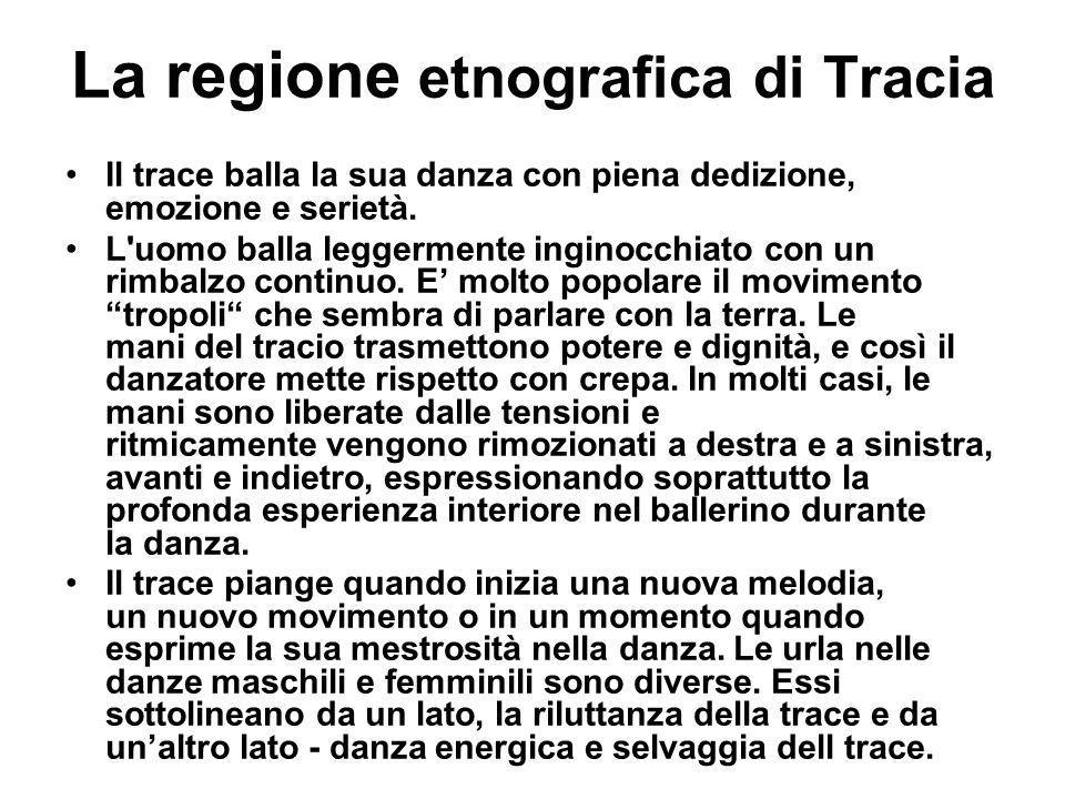 La regione etnografica di Tracia