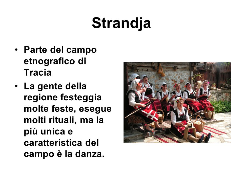 Strandja Parte del campo etnografico di Tracia