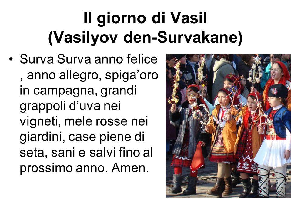 Il giorno di Vasil (Vasilyov den-Survakane)