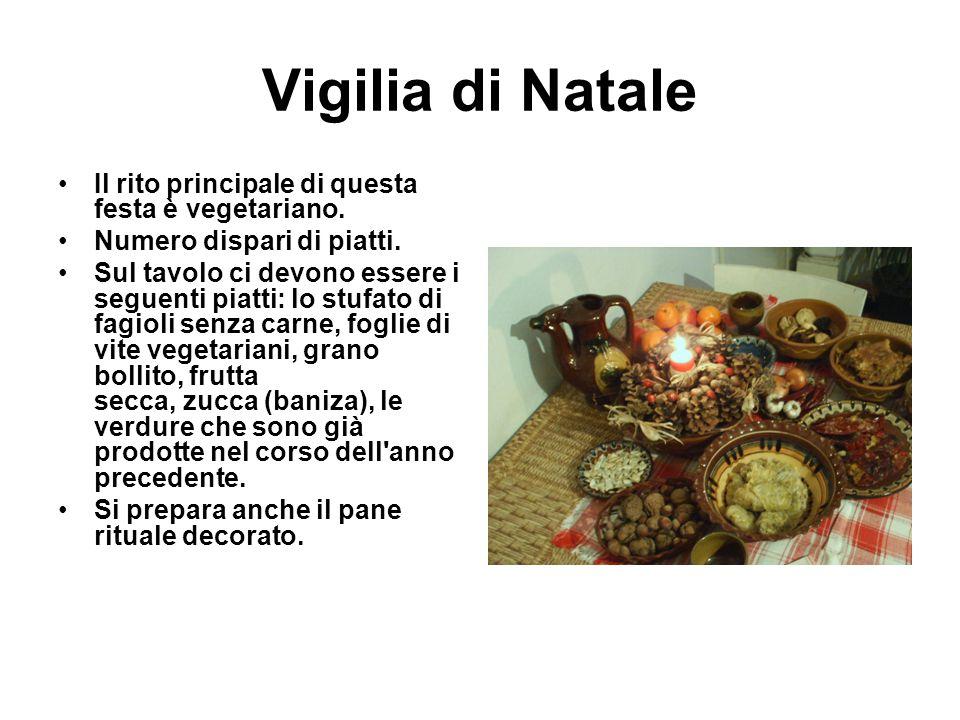 Vigilia di Natale Il rito principale di questa festa è vegetariano.