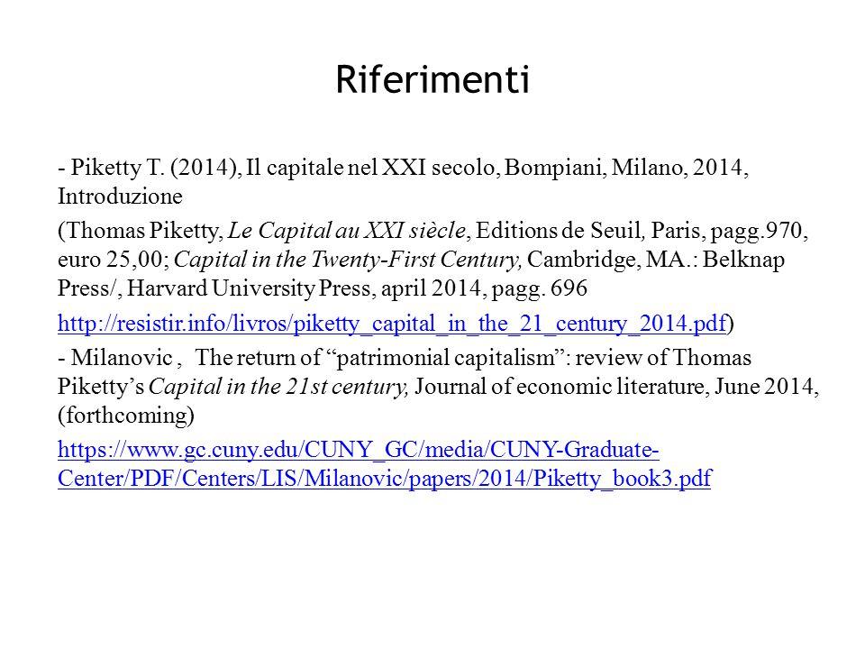 Riferimenti - Piketty T. (2014), Il capitale nel XXI secolo, Bompiani, Milano, 2014, Introduzione.