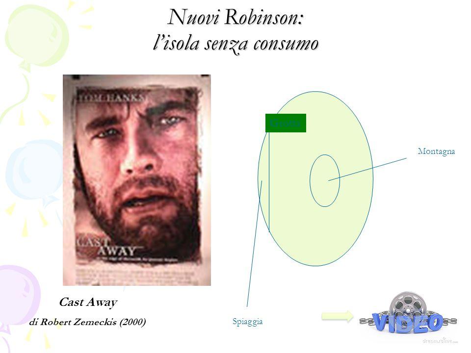 Nuovi Robinson: l'isola senza consumo