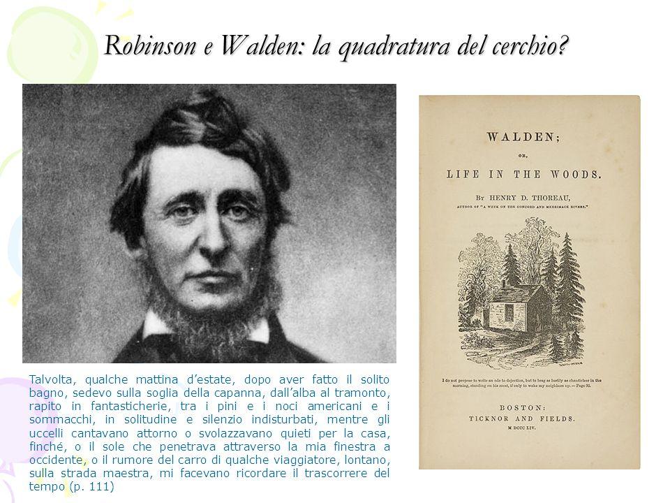 Robinson e Walden: la quadratura del cerchio