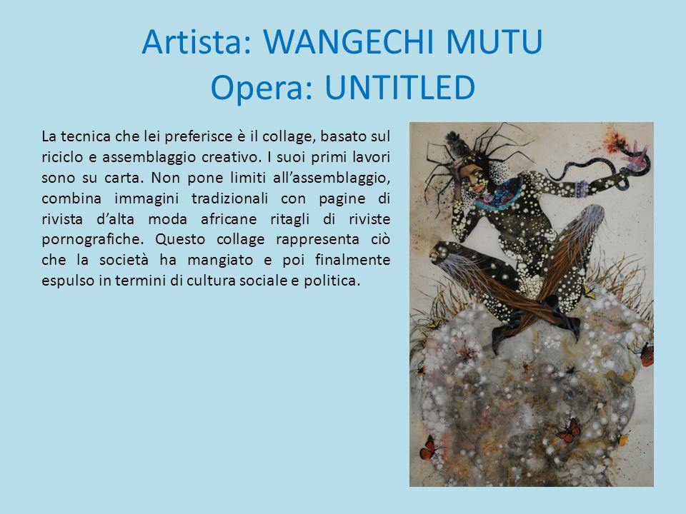 Artista: WANGECHI MUTU Opera: UNTITLED