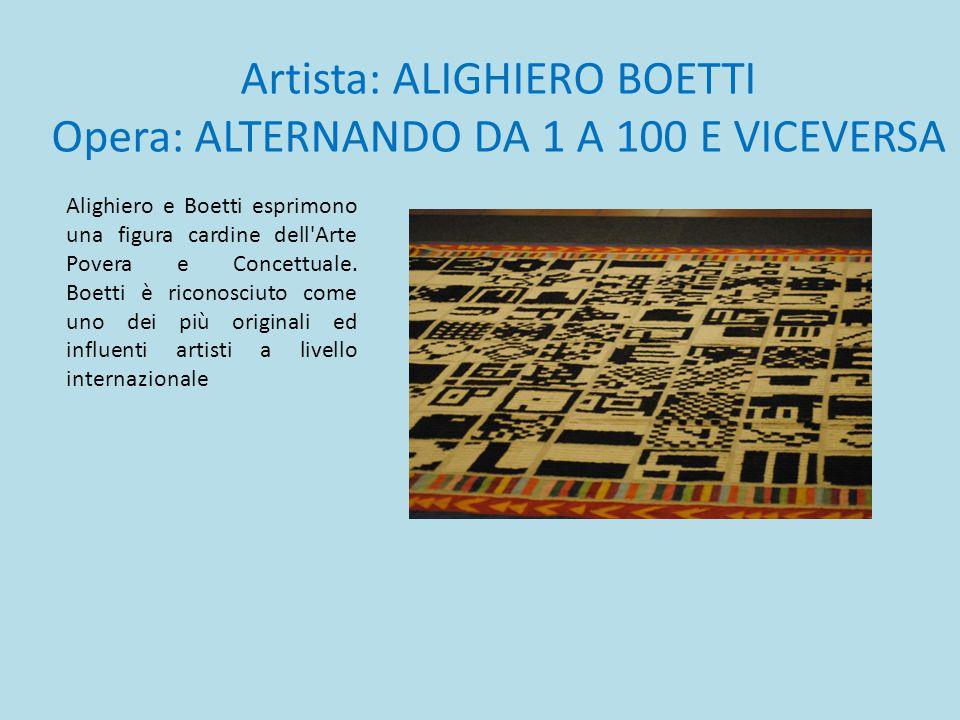 Artista: ALIGHIERO BOETTI Opera: ALTERNANDO DA 1 A 100 E VICEVERSA