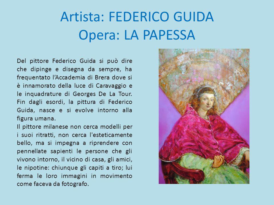 Artista: FEDERICO GUIDA Opera: LA PAPESSA