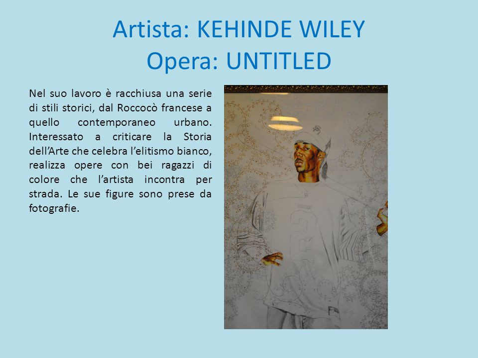 Artista: KEHINDE WILEY Opera: UNTITLED
