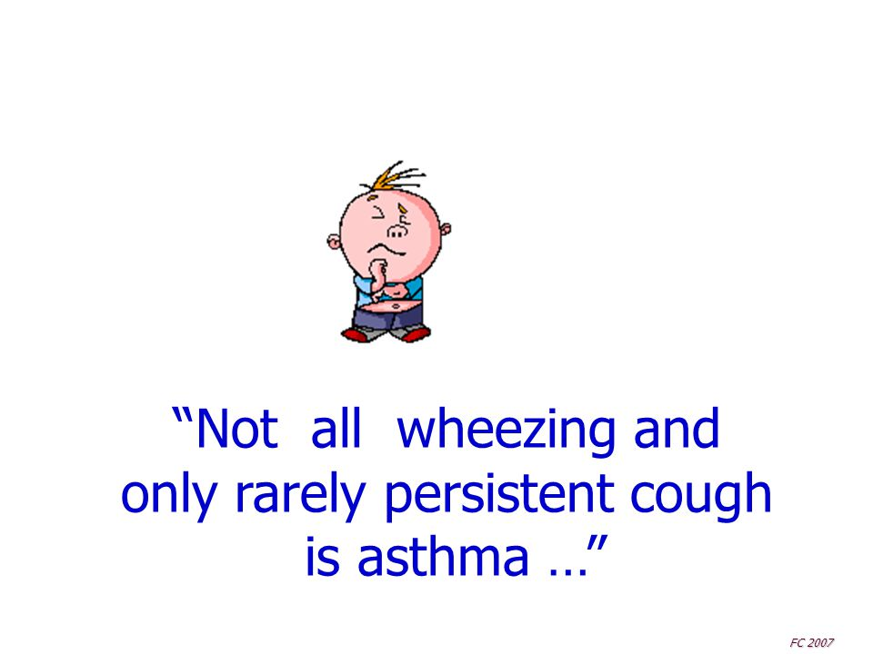 only rarely persistent cough