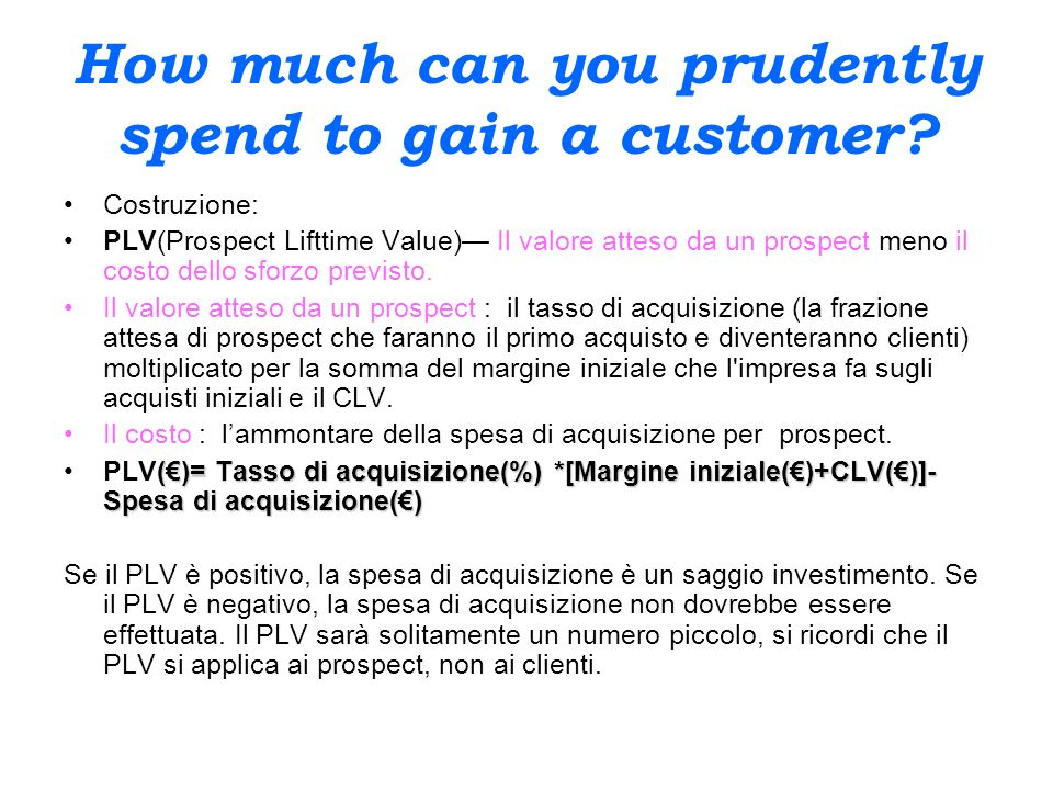 How much can you prudently spend to gain a customer