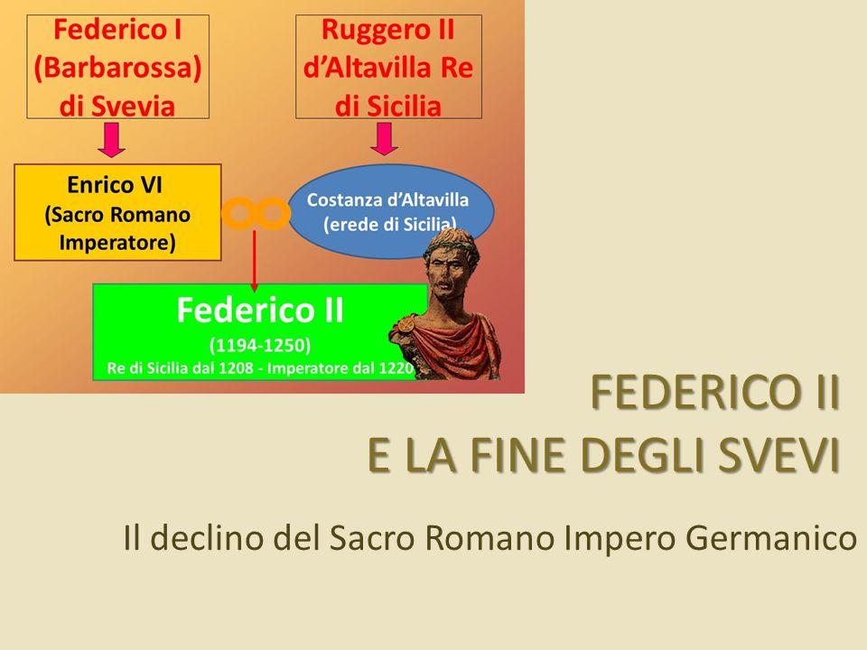 FEDERICO II E LA FINE DEGLI SVEVI