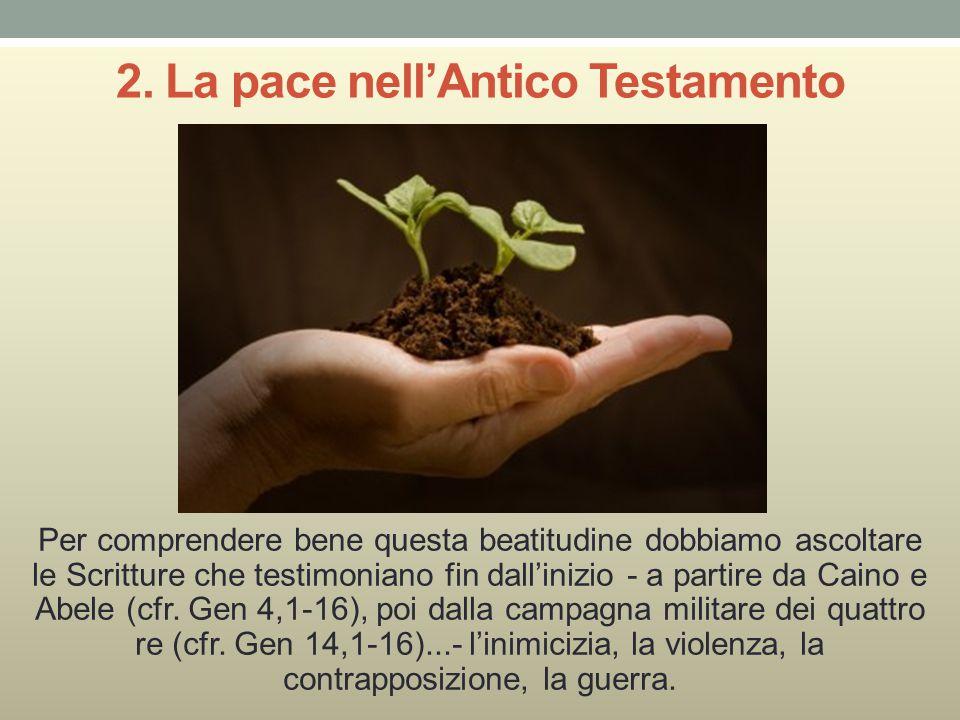2. La pace nell'Antico Testamento