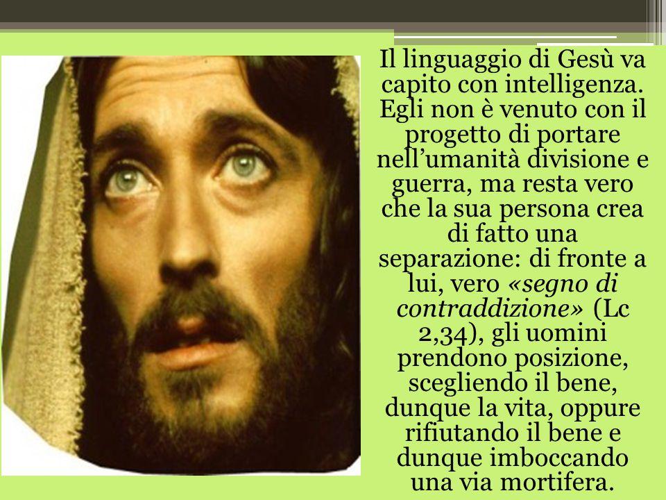 Il linguaggio di Gesù va capito con intelligenza