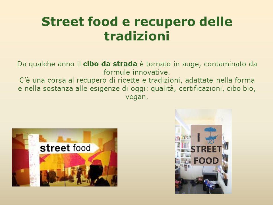 Street food e recupero delle tradizioni