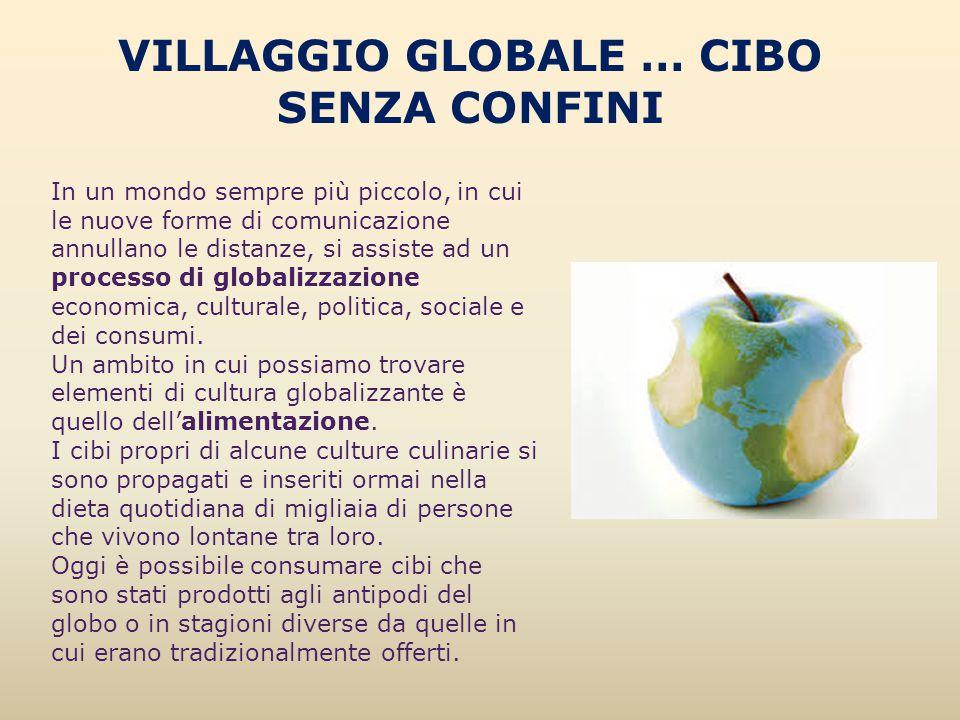VILLAGGIO GLOBALE … CIBO SENZA CONFINI