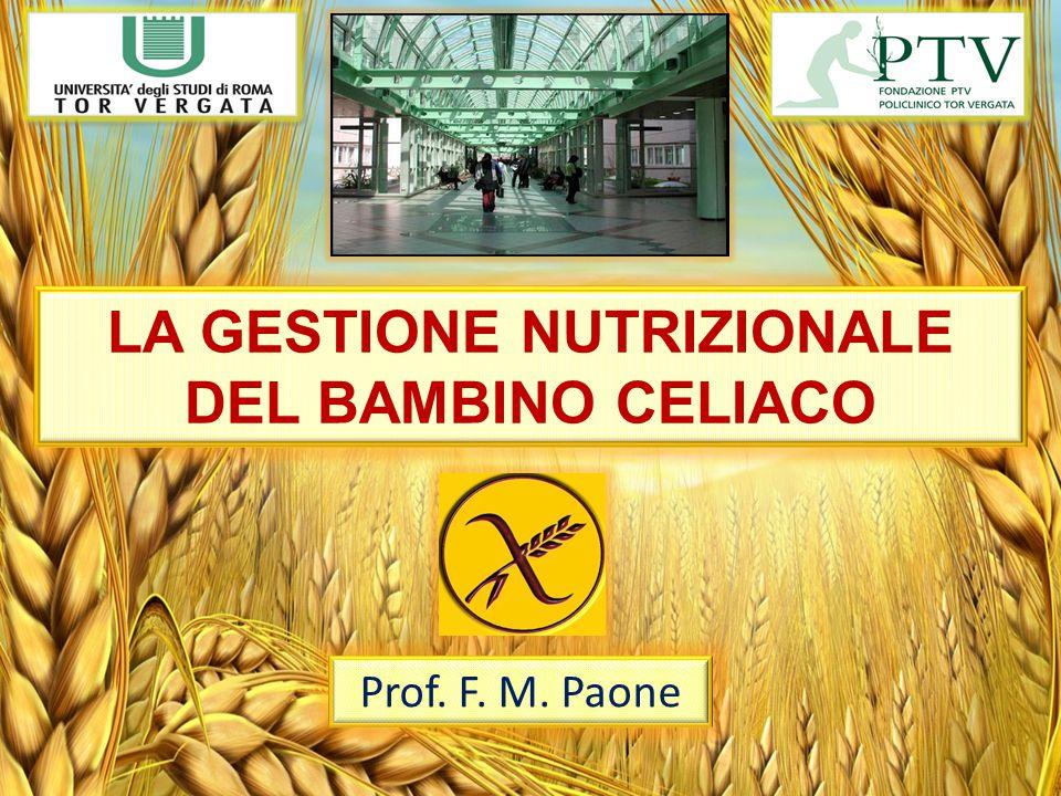 LA GESTIONE NUTRIZIONALE DEL BAMBINO CELIACO