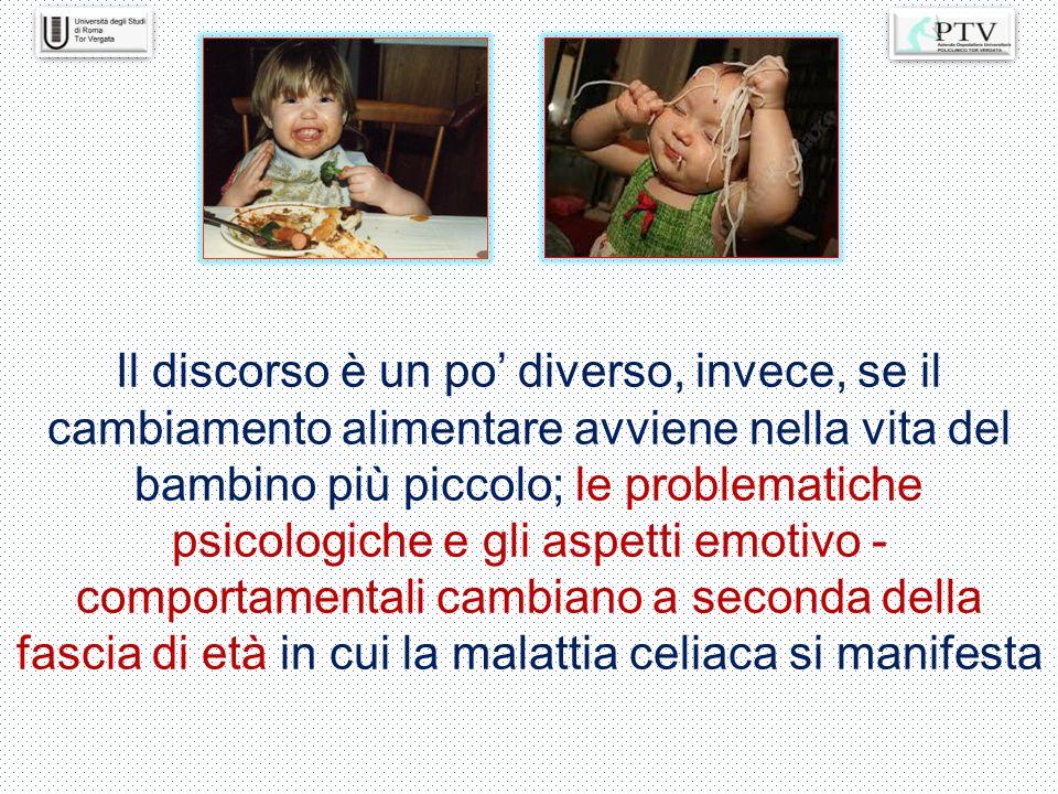 Il discorso è un po' diverso, invece, se il cambiamento alimentare avviene nella vita del bambino più piccolo; le problematiche psicologiche e gli aspetti emotivo - comportamentali cambiano a seconda della fascia di età in cui la malattia celiaca si manifesta