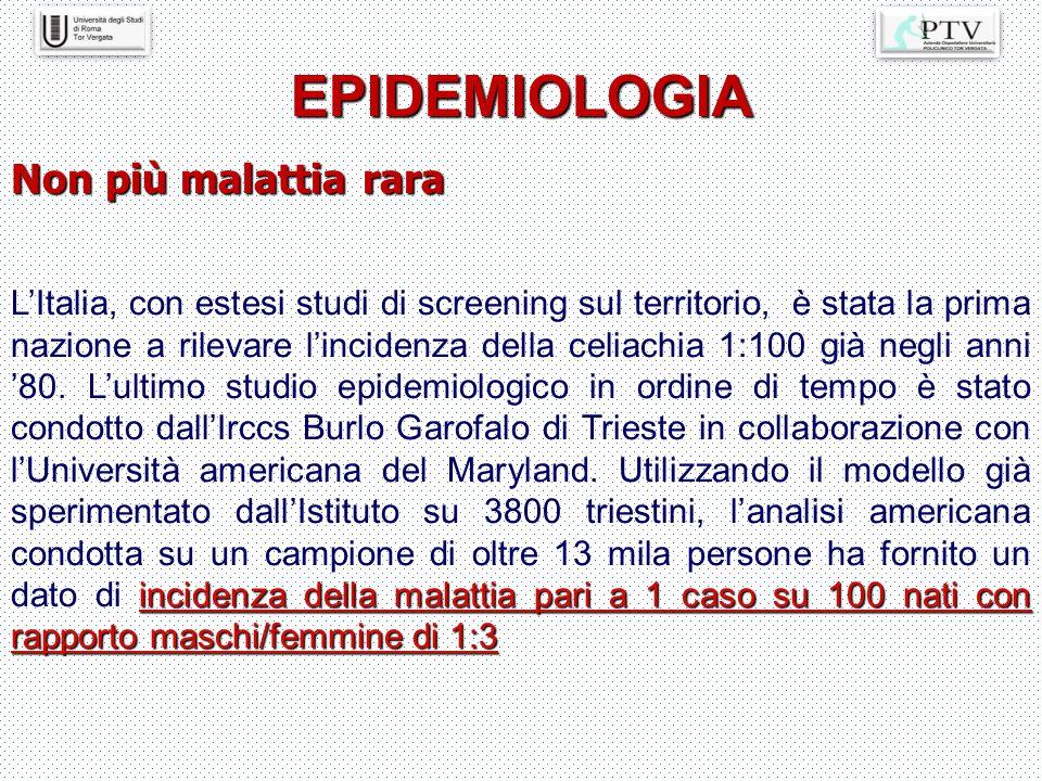 EPIDEMIOLOGIA Non più malattia rara