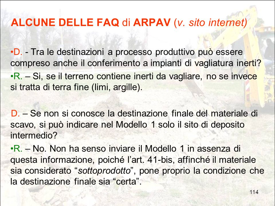 ALCUNE DELLE FAQ di ARPAV (v. sito internet)