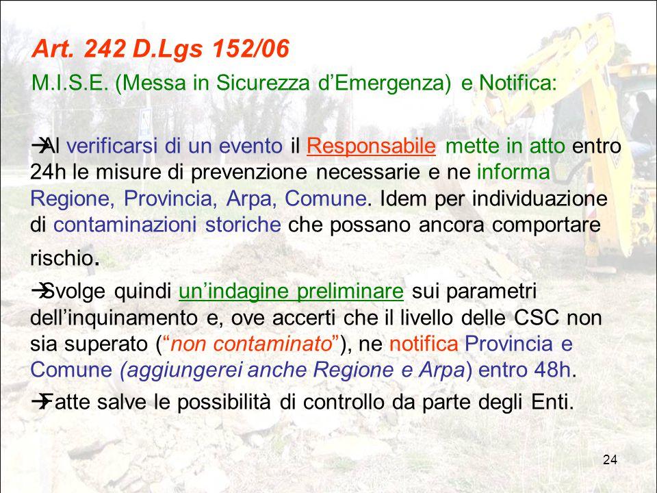 Art. 242 D.Lgs 152/06 M.I.S.E. (Messa in Sicurezza d'Emergenza) e Notifica: