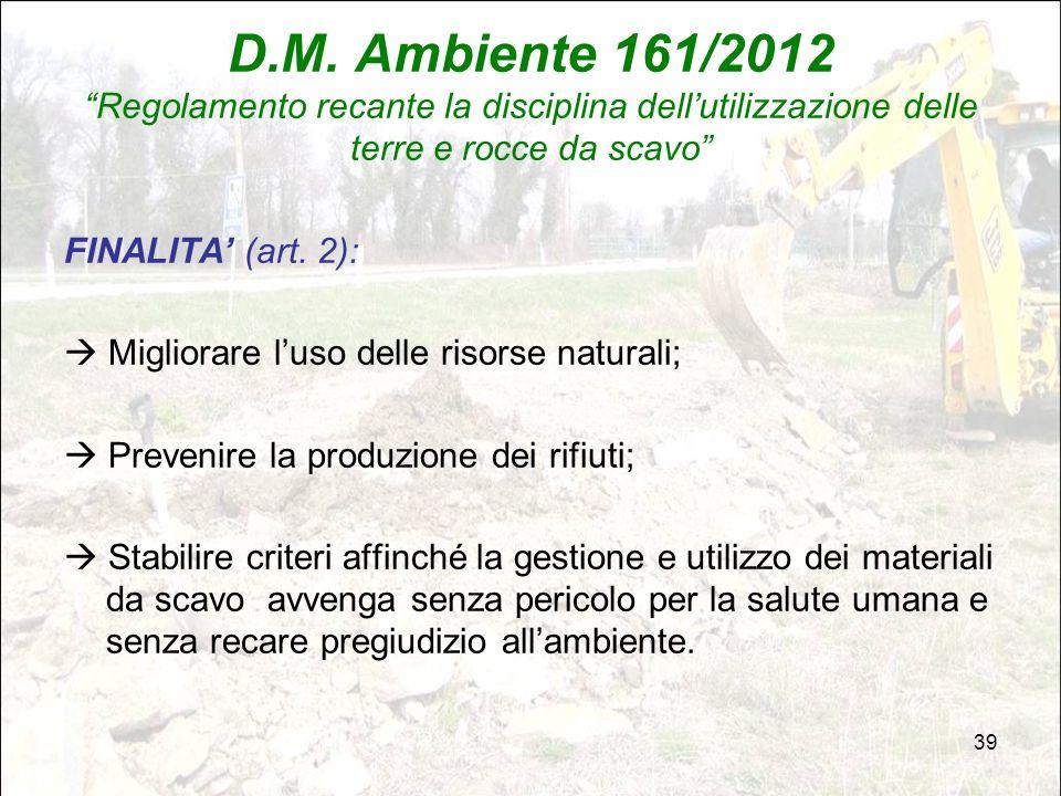 D.M. Ambiente 161/2012 Regolamento recante la disciplina dell'utilizzazione delle terre e rocce da scavo