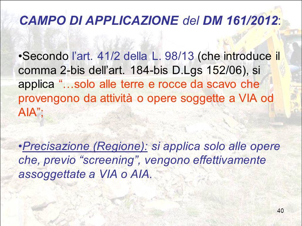 CAMPO DI APPLICAZIONE del DM 161/2012: