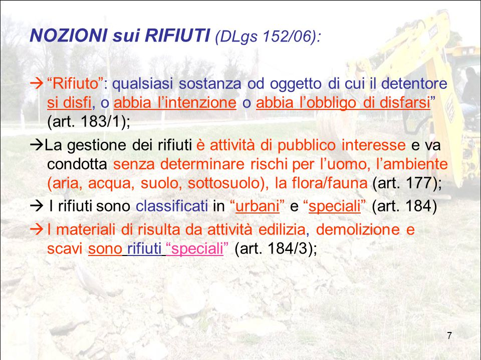 NOZIONI sui RIFIUTI (DLgs 152/06):