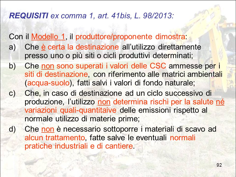 REQUISITI ex comma 1, art. 41bis, L. 98/2013: