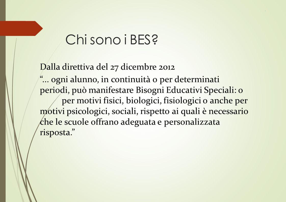 Chi sono i BES Dalla direttiva del 27 dicembre 2012