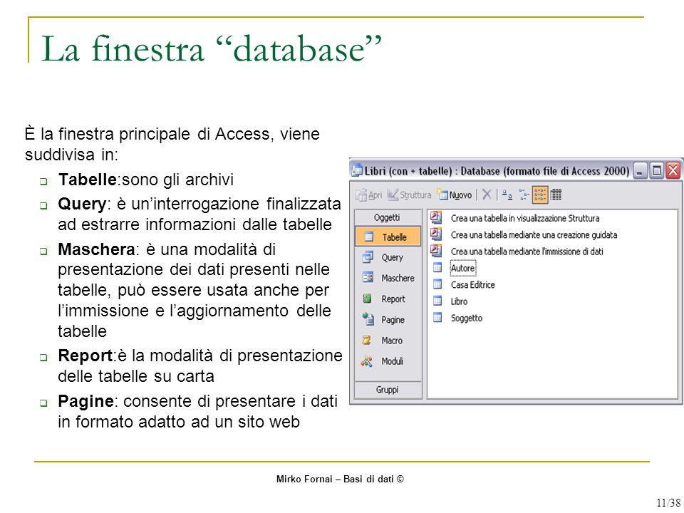 La finestra database