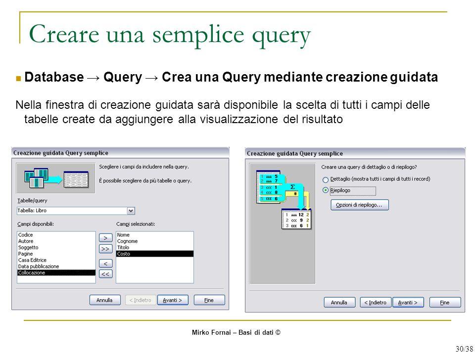 Creare una semplice query