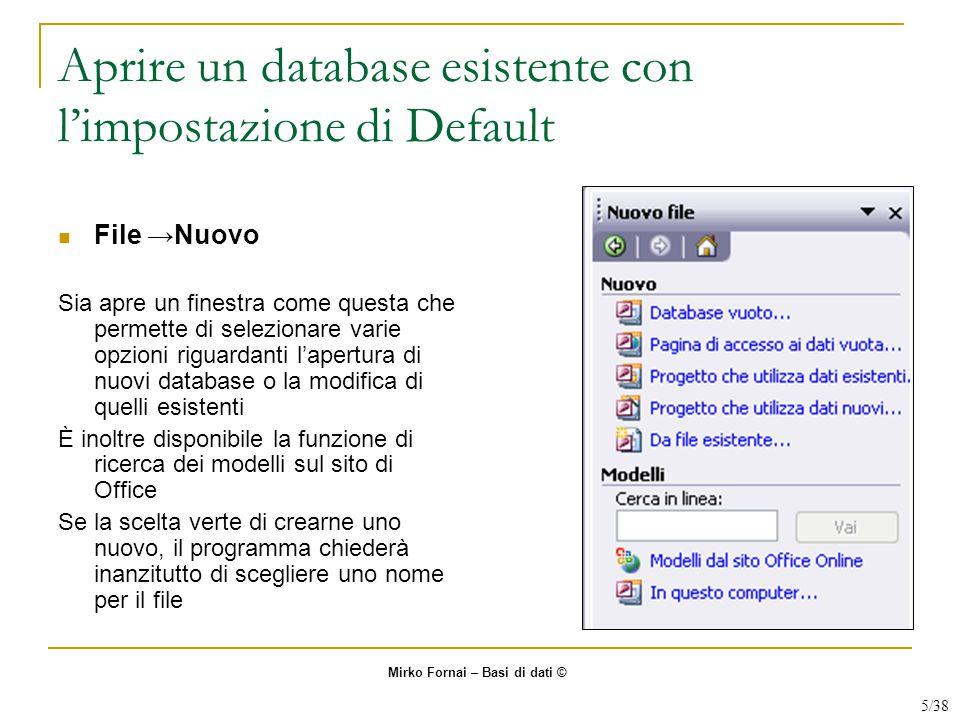 Aprire un database esistente con l'impostazione di Default