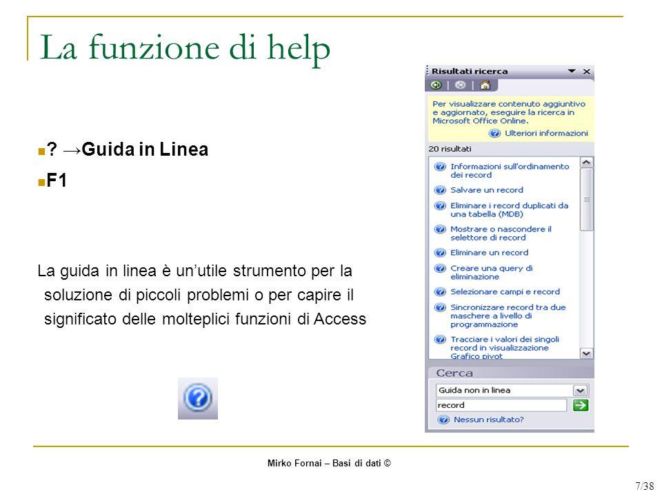 La funzione di help →Guida in Linea F1