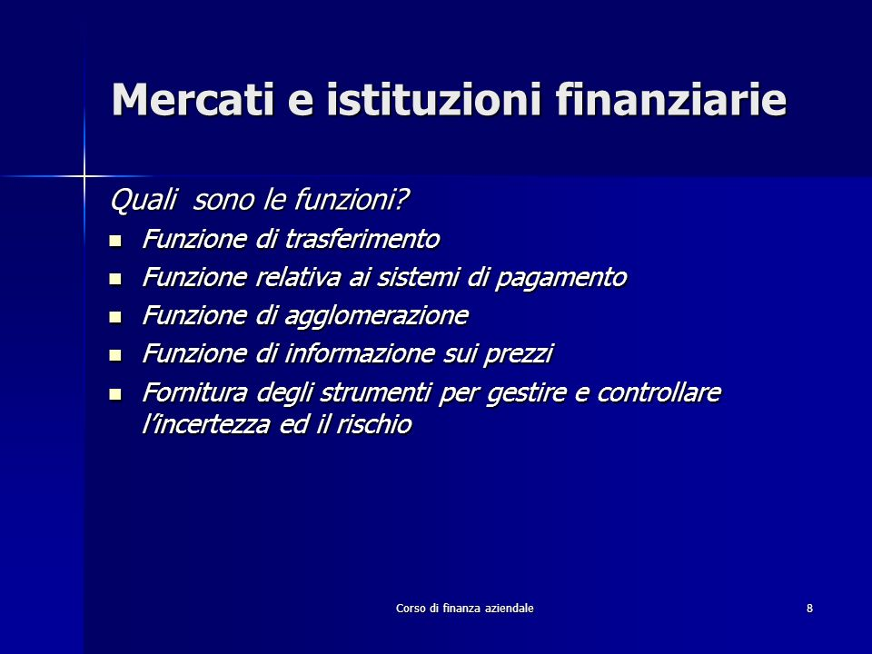Mercati e istituzioni finanziarie